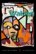 Walden: or, Life in the Woods: With on the Duty of Civil Disobediance
