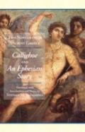 Two Novels from Ancient Greece : Chariton's Callirhoe and Xenophon of Ephesos' an Ephesian T...