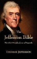 Jefferson Bible : The Life and Morals of Jesus of Nazareth