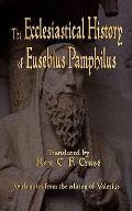 Ecclesiastical History of Eusebius Pamphilus