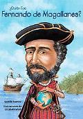 Quien fue Fernando de Magallanes? /Who Was Ferdinand Magellan? (Quien Fue?/ Who Was?) (Spani...