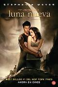 Luna nueva /New Moon Movie Tie-in (Spanish Edition)