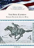 Pony Express: Bringing Mail to the American West