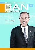Ban Ki-Moon: United Nations Secretary-General