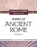 Empire of Ancient Rome (Great Empires of the Past)