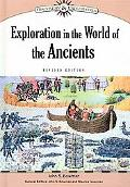 Exploration in the World of the Ancients (Discovery & Exploration)