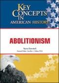 Abolitionism (Key Concepts in American History)