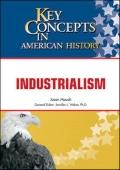 Industrialism (Key Concepts in American History)
