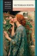 Victorian Poets (Bloom's Modern Critical Views)