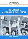 The Chinese Cultural Revolution (Milestones in Modern World History)