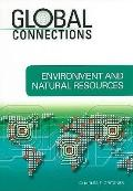 Environment and Natural Resources (Global Connections)