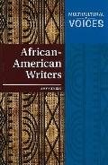African-American Writers (Multicultural Voices)