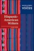 Hispanic-American Writers (Multicultural Voices)