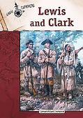 Lewis and Clark (Great Explorers)