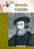 Hernan Cortes (Great Explorers)