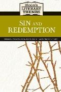 Sin and Redemption (Bloom's Literary Themes)