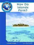 How Do Islands Form? (Science in the Real World)