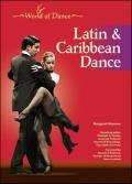 Latin and Caribbean Dance (World of Dance)