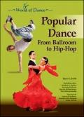 Popular Dance : From Ballroom to Hip-Hop
