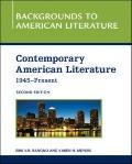 Contemporary American Literature, 1945 - Present (Backgrounds to American Literature)