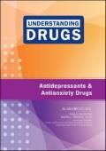 Understanding Drugs! Antidepressant and Anti-anxiety Drugs