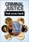 Trials and the Courts