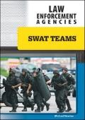 Swat Teams (Law Enforcement Agencies)