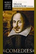 William Shakespeare: Comedies (Bloom's Modern Critical Views)