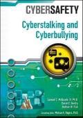 Cyberstalking and Cyberbullying