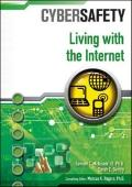 Living With the Internet (Cybersafety)