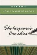 Bloom's How to Write about Shakespeare's Comedies