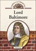 Lord Baltimore (Leaders of the Colonial Era)