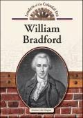 William Bradford (Leaders of the Colonial Era)