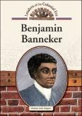 Benjamin Banneker (Leaders of the Colonial Era)