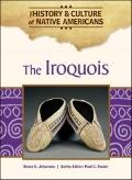 The Iroquois (The History and Culture of Native Americans)