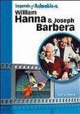William Hanna and Joseph Barbera (Legends of Animation)