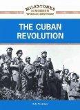 The Cuban Revolution (Milestones in Modern World History) The Cuban Revolution