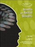 Amnesia and Related Disorders (Psychological Disorders)