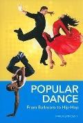 Popular Dance : From Ballroom to Hip-Hop