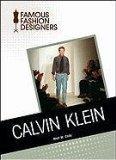 Calvin Klein (Famous Fashion Designers)