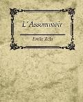 Assommoir - Emile Zola