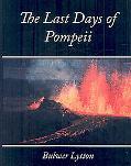 Last Days of Pompeii - Bulwer Lytton