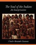 Soul of the Indian an Interpretation