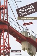 American Public Policy: Promise and Performance, 8th Edition