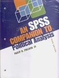 The Essentials of Political Analysis, 3rd Edition An SPSS Companion to Political Analysis, 3...