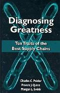 Diagnosing Greatness: Ten Traits of the Best Supply Chains