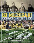 Go Michigan! Crossword Puzzle Book: 25 All-New Football Trivia Puzzles