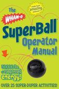 SuperBall Operator Manual