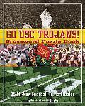 Go USC Trojans Crossword Puzzle Book: 25 All-New Football Trivia Puzzles (Crossword Puzzle B...