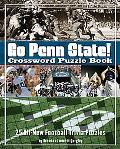 Go Penn State Nittany Lions Crossword Puzzle Book: 25 All-New Football Trivia Puzzles (Cross...